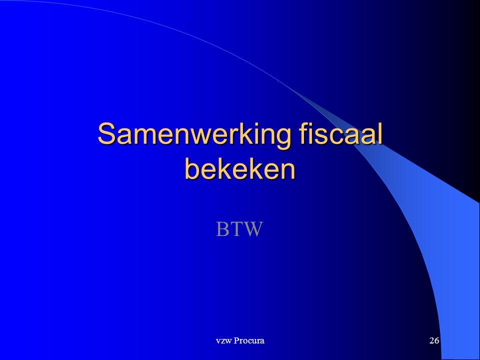 Samenwerking fiscaal bekeken