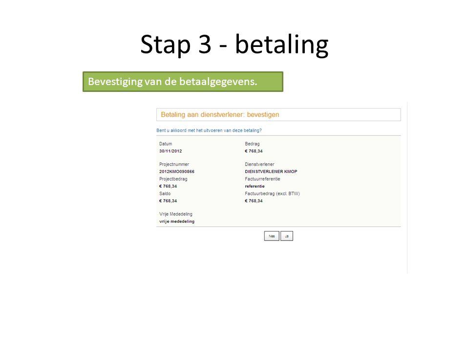 Stap 3 - betaling Bevestiging van de betaalgegevens.