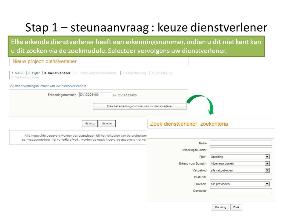Stap 1 – steunaanvraag : keuze dienstverlener