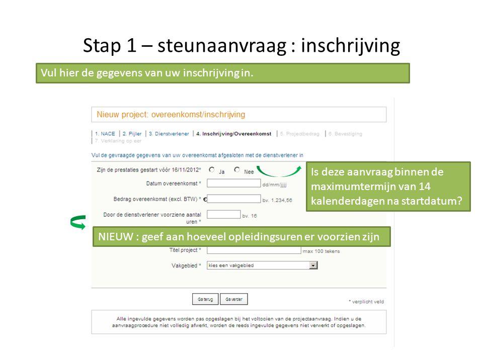 Stap 1 – steunaanvraag : inschrijving