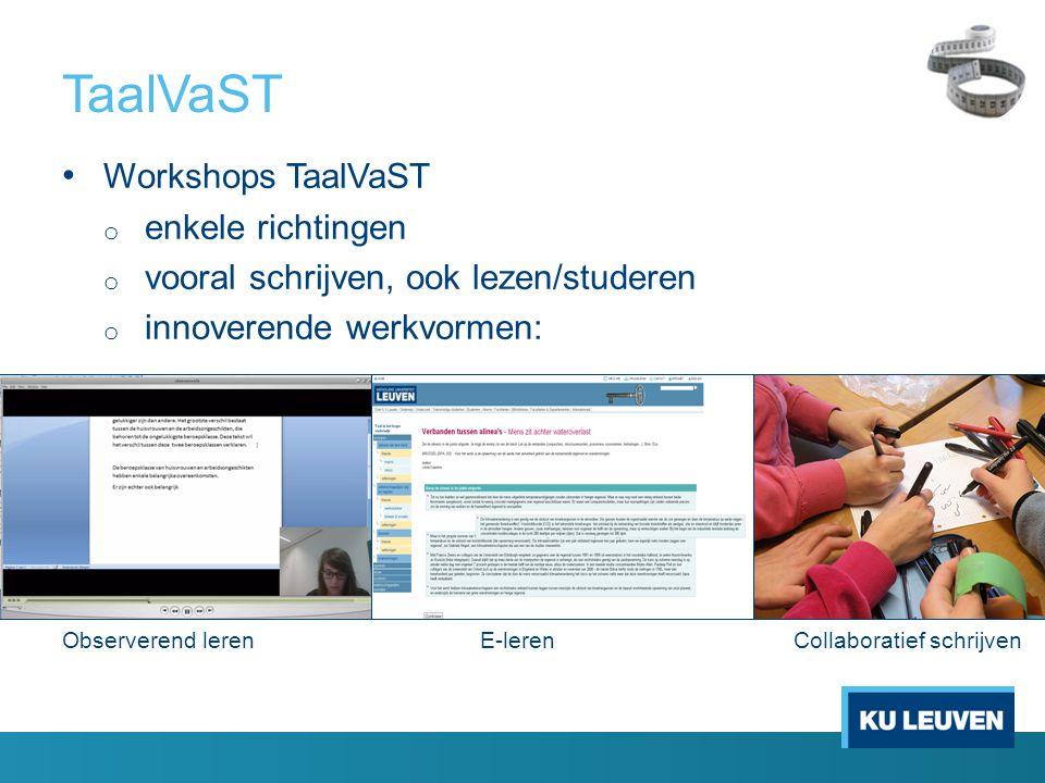 TaalVaST Workshops TaalVaST enkele richtingen