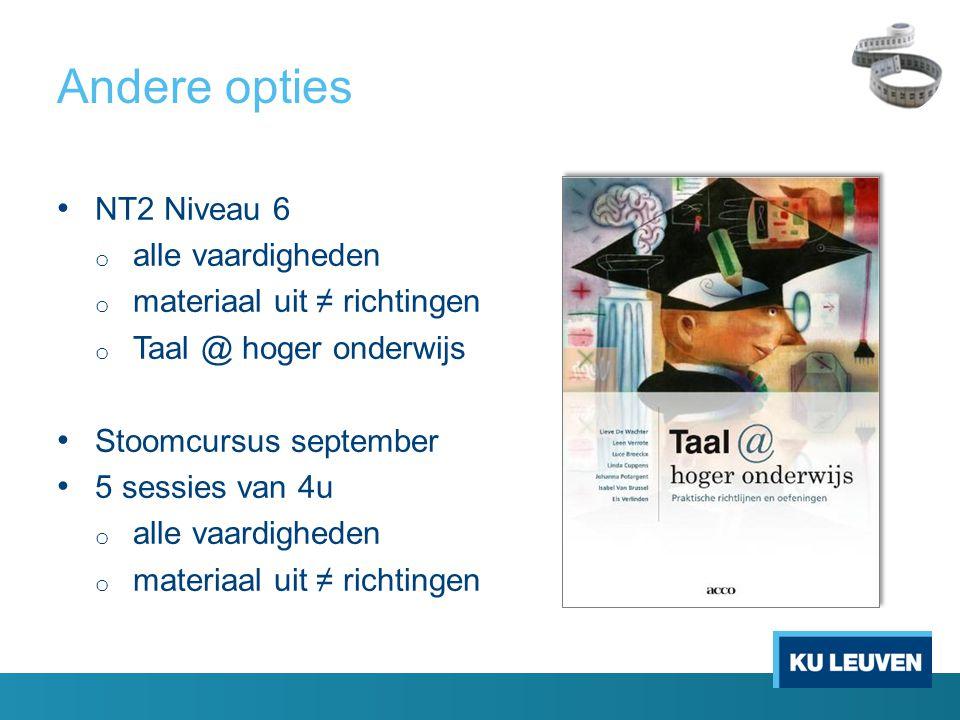 Andere opties NT2 Niveau 6 alle vaardigheden