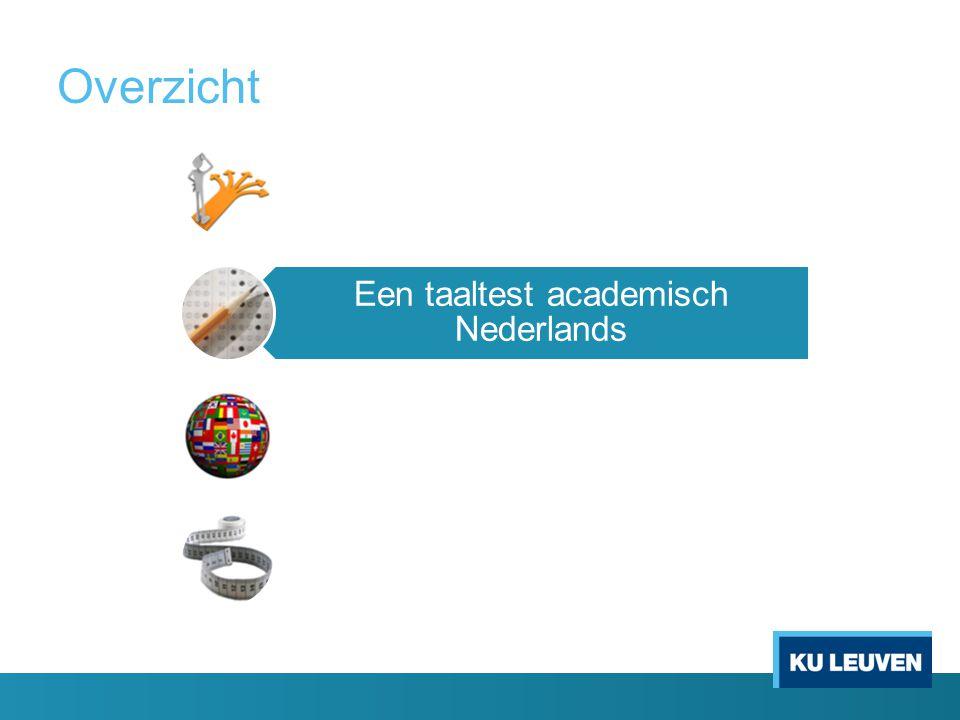Overzicht Inleiding Een taaltest academisch Nederlands