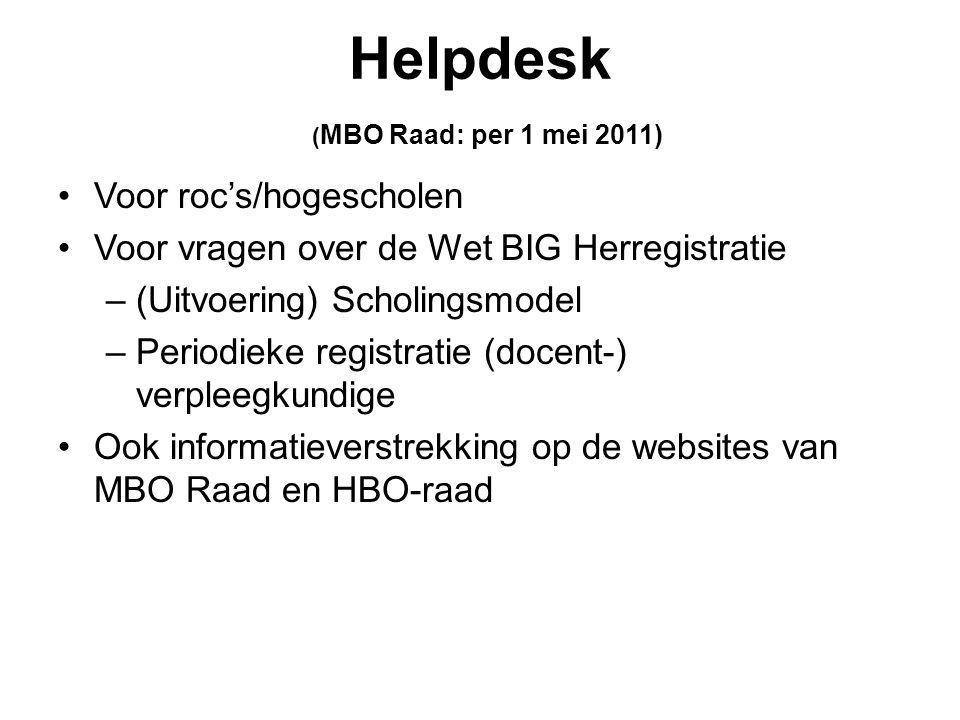 Helpdesk (MBO Raad: per 1 mei 2011)