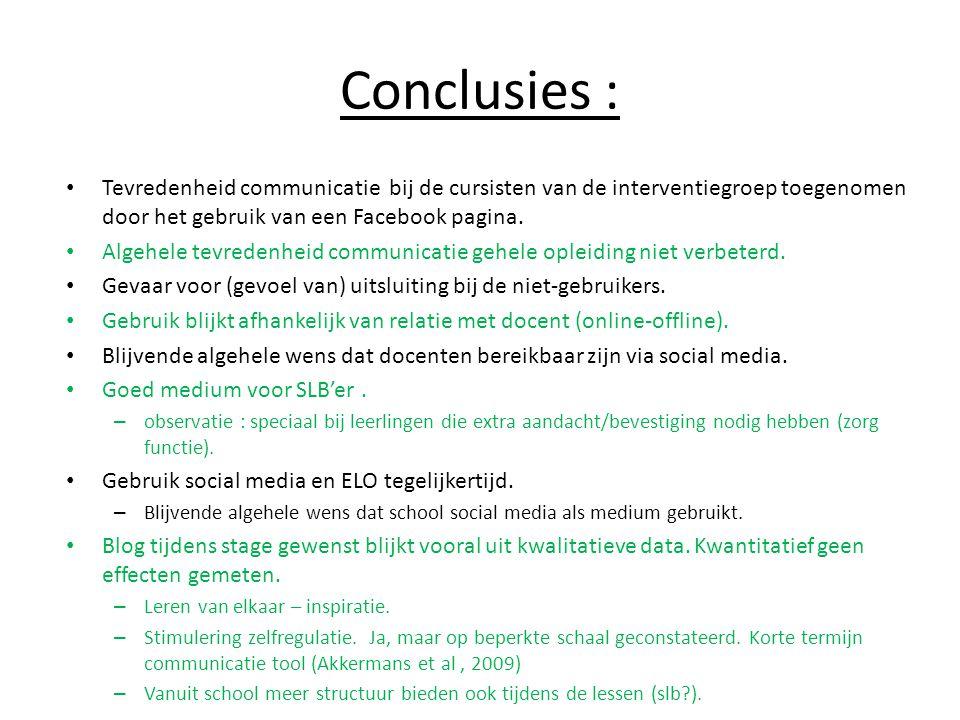 Conclusies : Tevredenheid communicatie bij de cursisten van de interventiegroep toegenomen door het gebruik van een Facebook pagina.