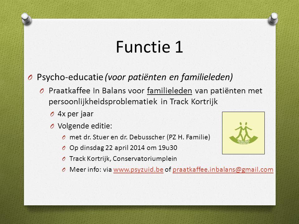 Functie 1 Psycho-educatie (voor patiënten en familieleden)