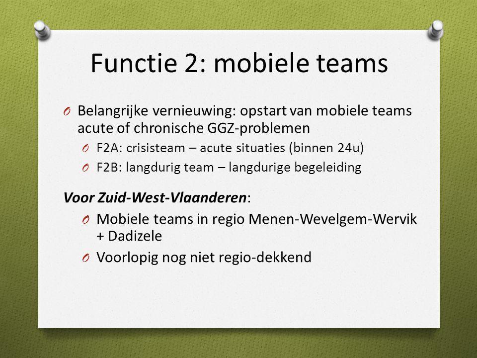 Functie 2: mobiele teams