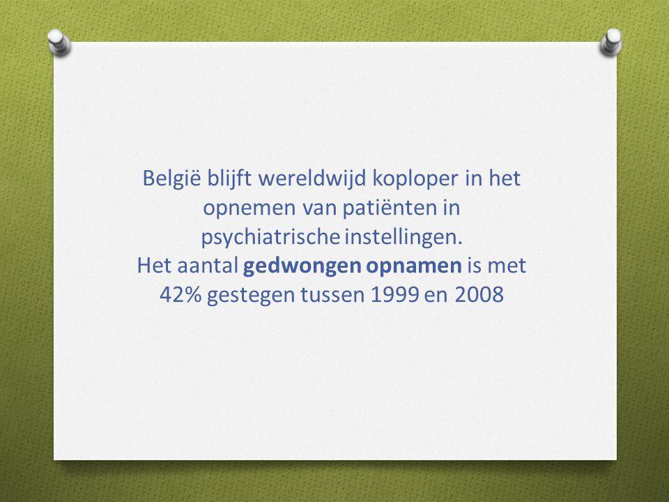 Het aantal gedwongen opnamen is met 42% gestegen tussen 1999 en 2008