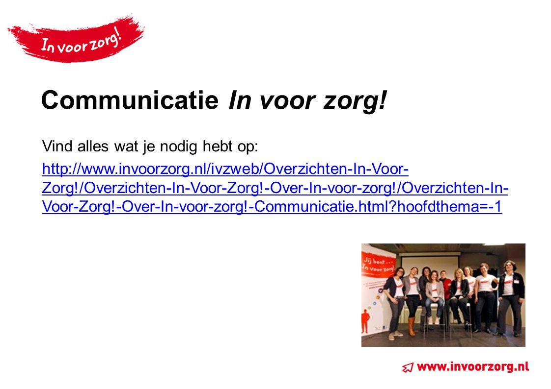 Communicatie In voor zorg!