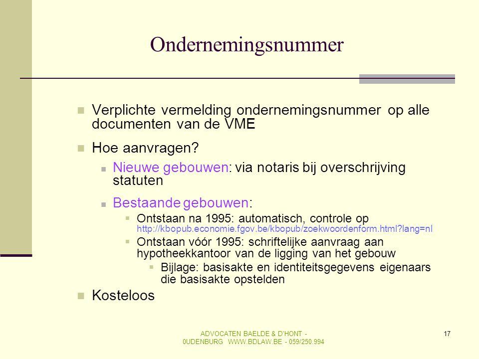 ADVOCATEN BAELDE & D HONT - 0UDENBURG WWW.BDLAW.BE - 059/250.994