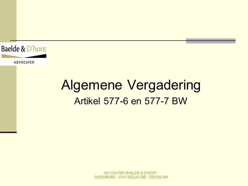 Algemene Vergadering Artikel 577-6 en 577-7 BW