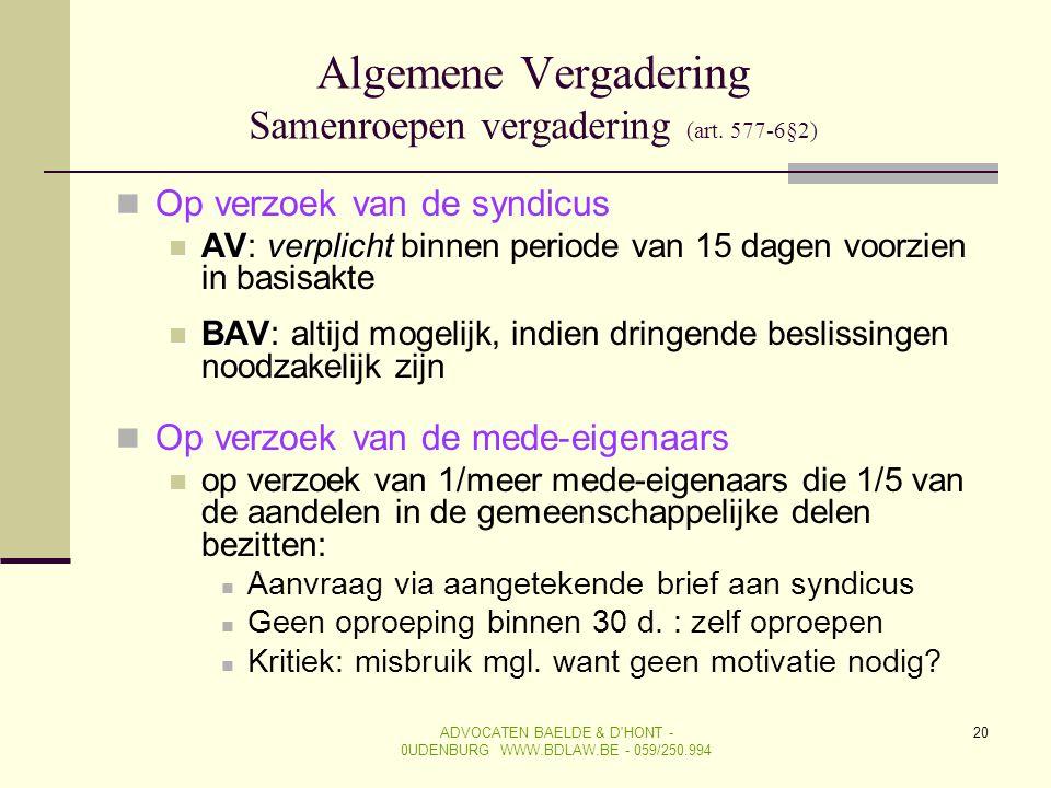 Algemene Vergadering Samenroepen vergadering (art. 577-6§2)