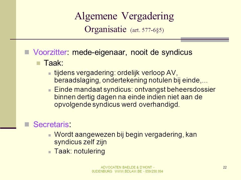 Algemene Vergadering Organisatie (art. 577-6§5)