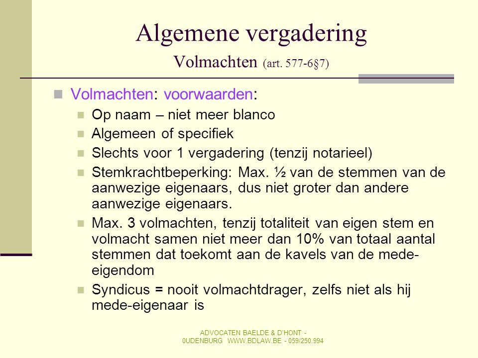 Algemene vergadering Volmachten (art. 577-6§7)