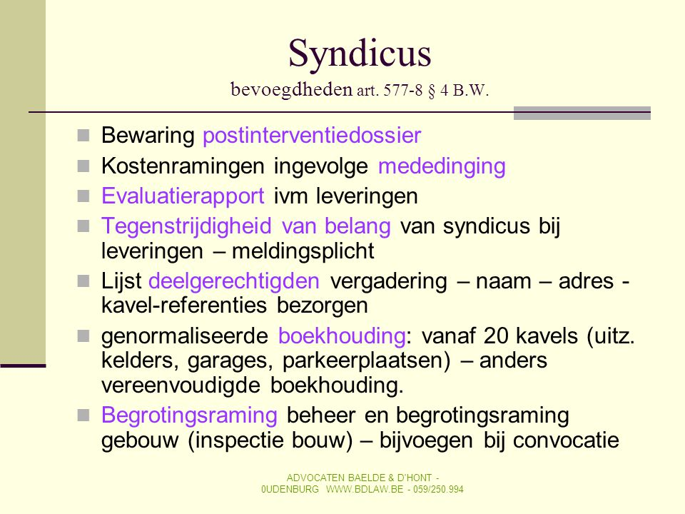 Syndicus bevoegdheden art. 577-8 § 4 B.W.