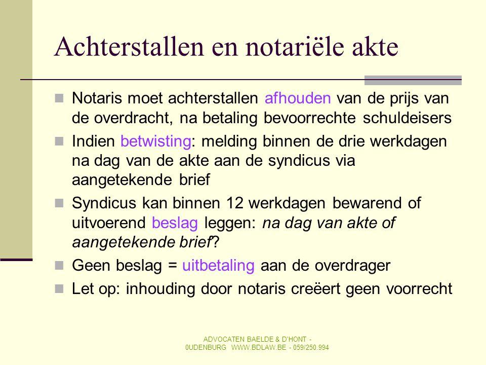 Achterstallen en notariële akte