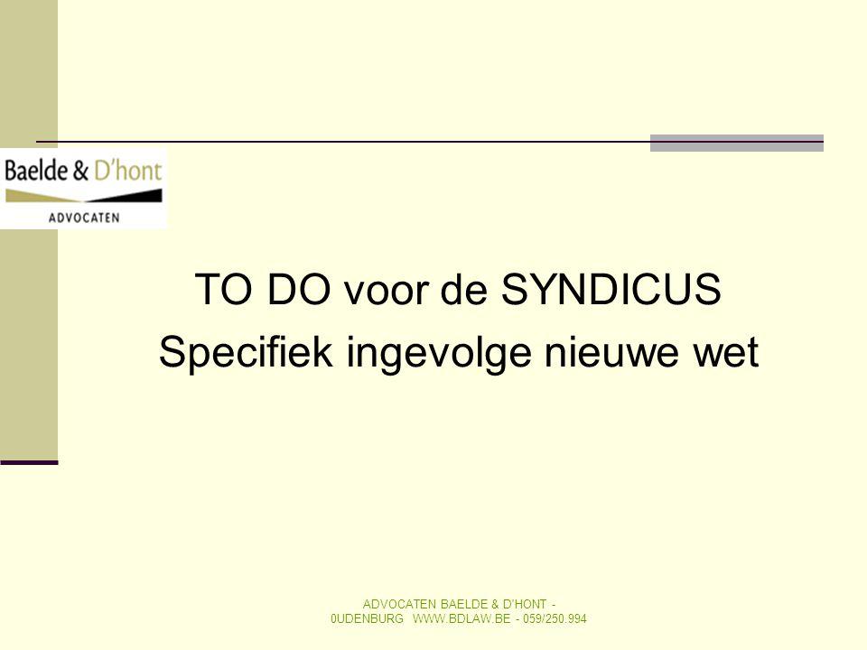 TO DO voor de SYNDICUS Specifiek ingevolge nieuwe wet