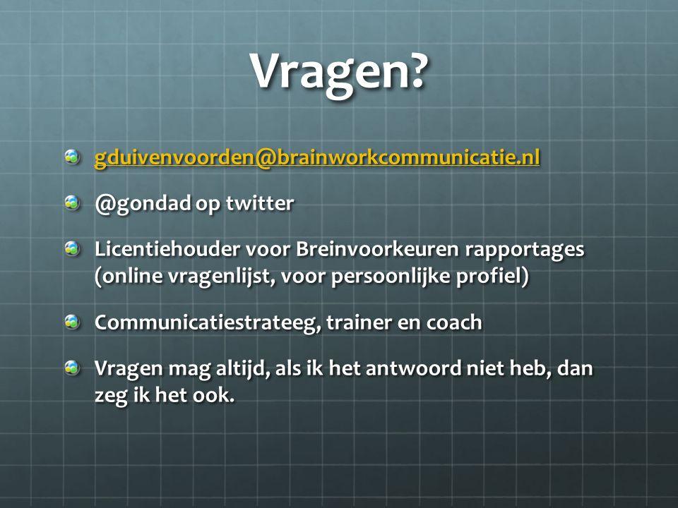 Vragen gduivenvoorden@brainworkcommunicatie.nl @gondad op twitter