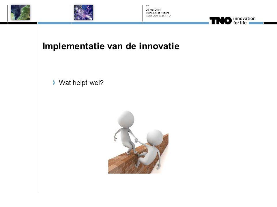 Implementatie van de innovatie