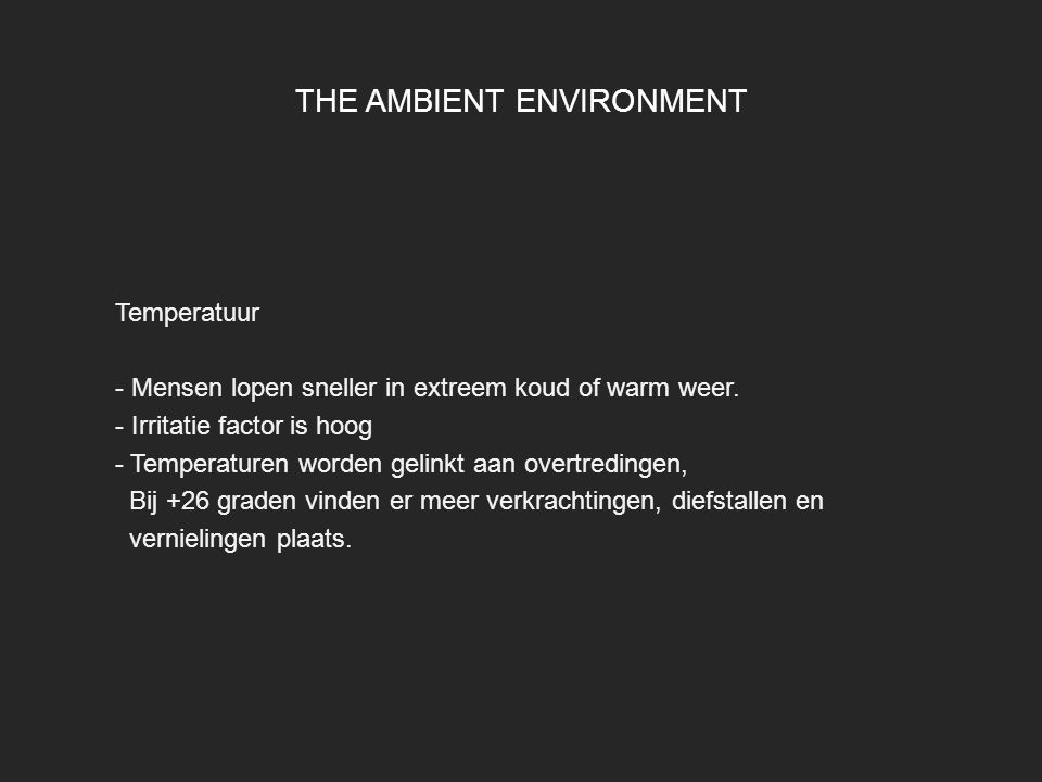THE AMBIENT ENVIRONMENT