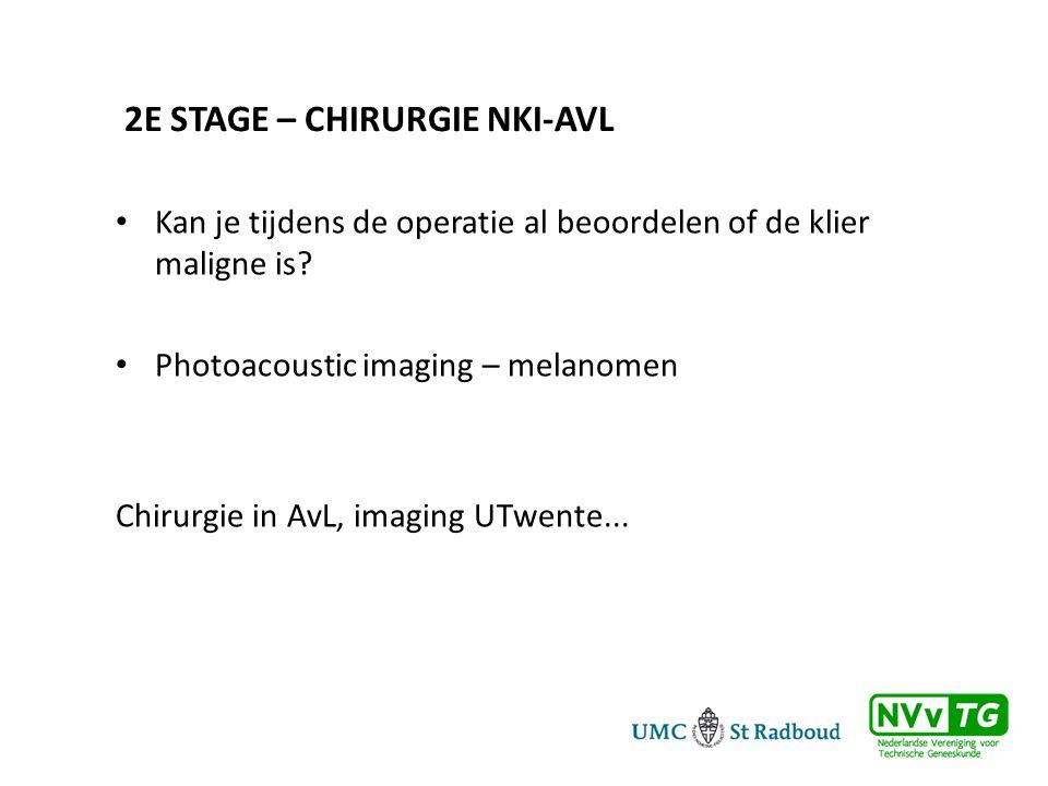2e stage – Chirurgie NKI-AVL