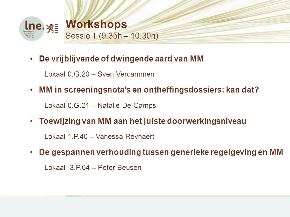 Workshops Sessie 1 (9.35h – 10.30h)