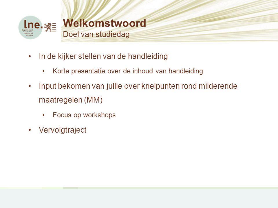 Welkomstwoord Doel van studiedag