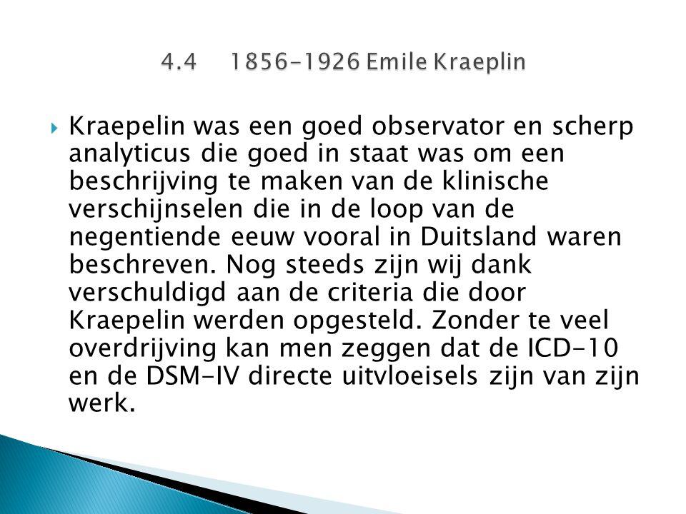 4.4 1856-1926 Emile Kraeplin