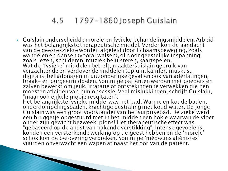 4.5 1797-1860 Joseph Guislain