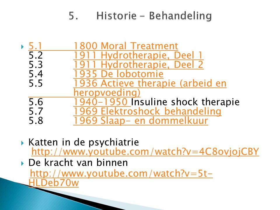 5. Historie - Behandeling