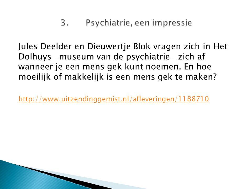 3. Psychiatrie, een impressie