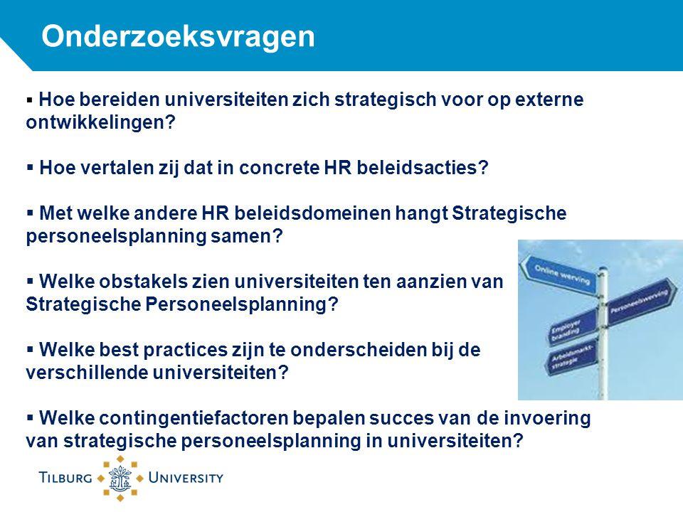 Onderzoeksvragen Hoe vertalen zij dat in concrete HR beleidsacties