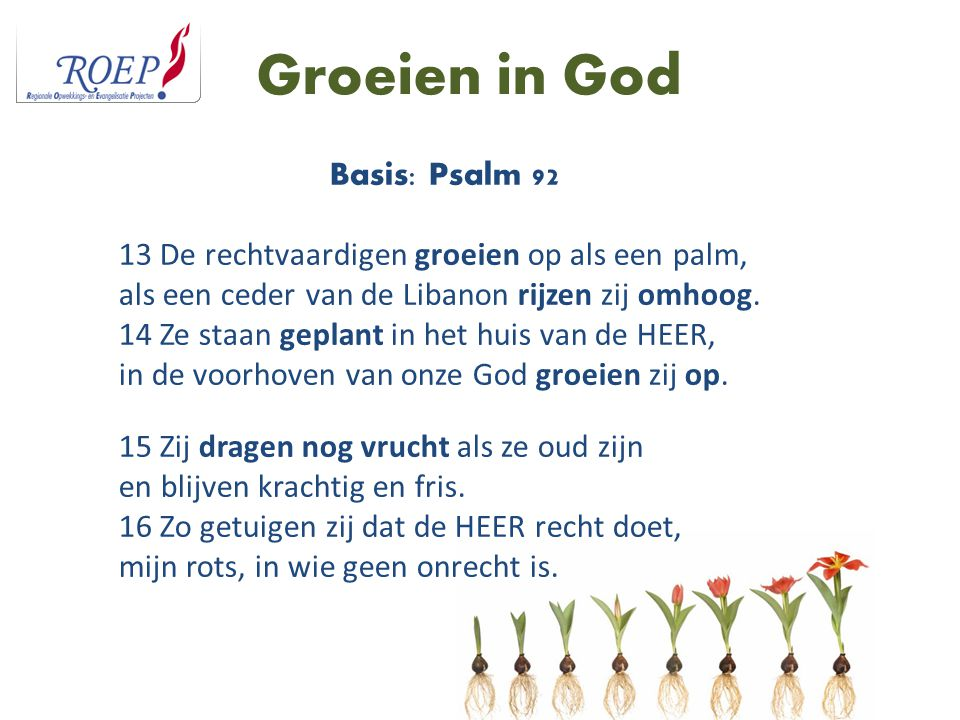 Groeien in God Basis: Psalm 92