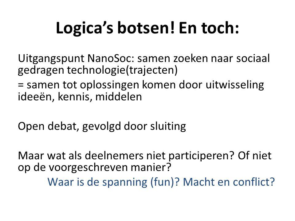 Logica's botsen! En toch: