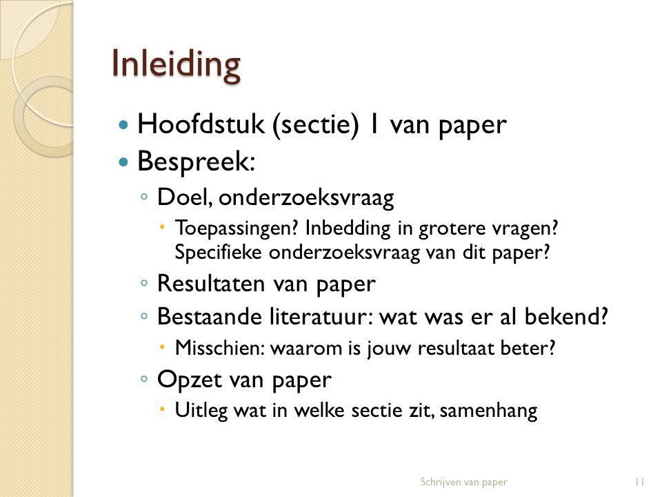 Inleiding Hoofdstuk (sectie) 1 van paper Bespreek: