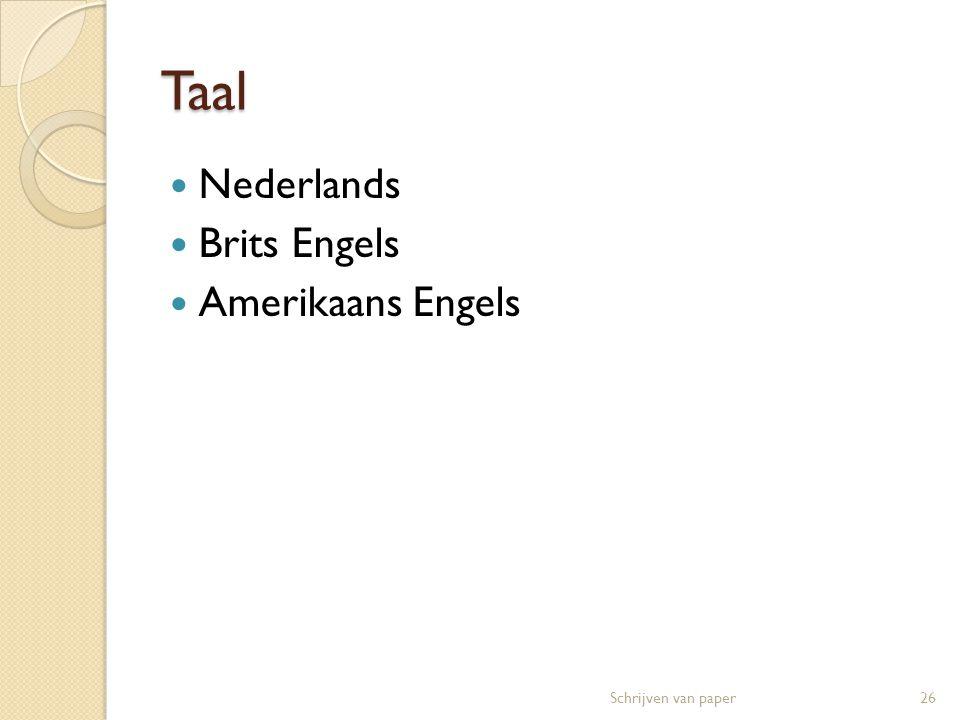 Taal Nederlands Brits Engels Amerikaans Engels Schrijven van paper