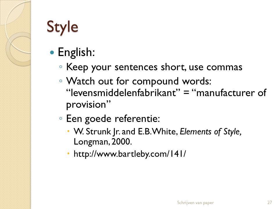 Style English: Keep your sentences short, use commas