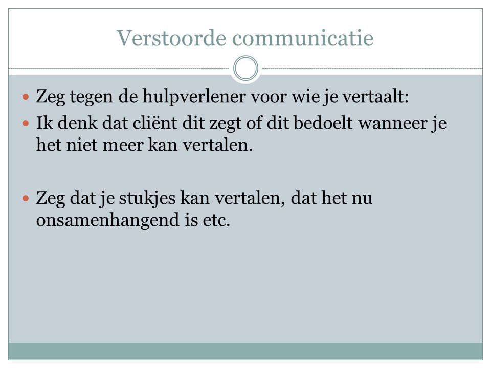 Verstoorde communicatie