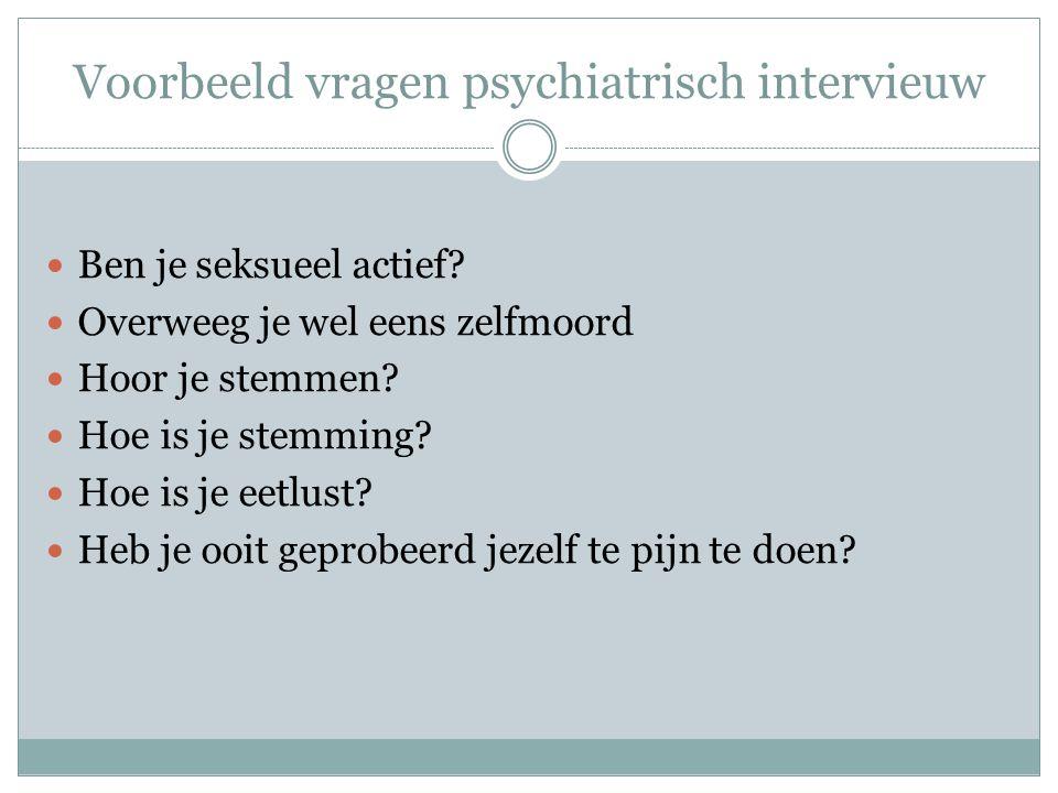 Voorbeeld vragen psychiatrisch intervieuw
