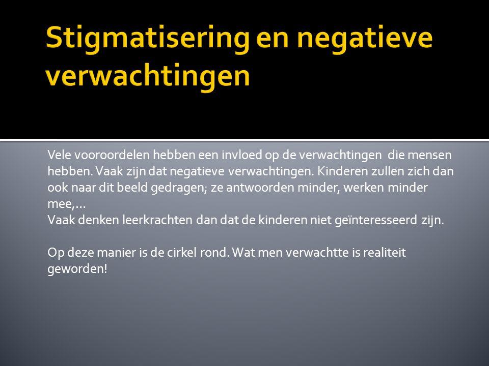 Stigmatisering en negatieve verwachtingen