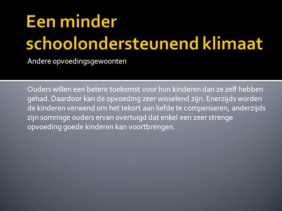 Een minder schoolondersteunend klimaat