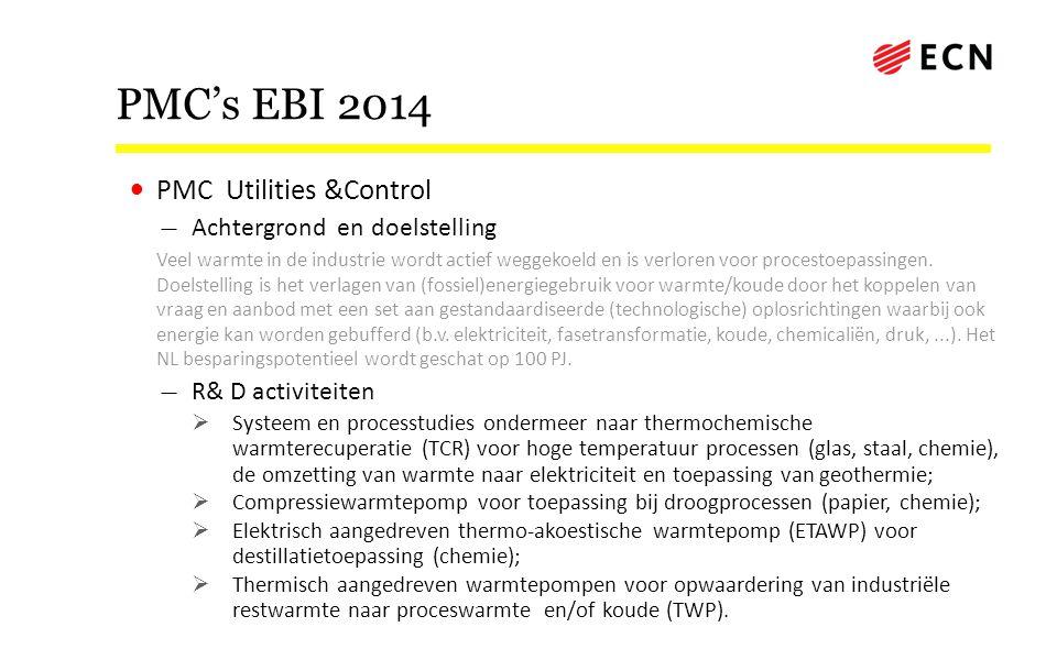 PMC's EBI 2014 PMC Utilities &Control Achtergrond en doelstelling