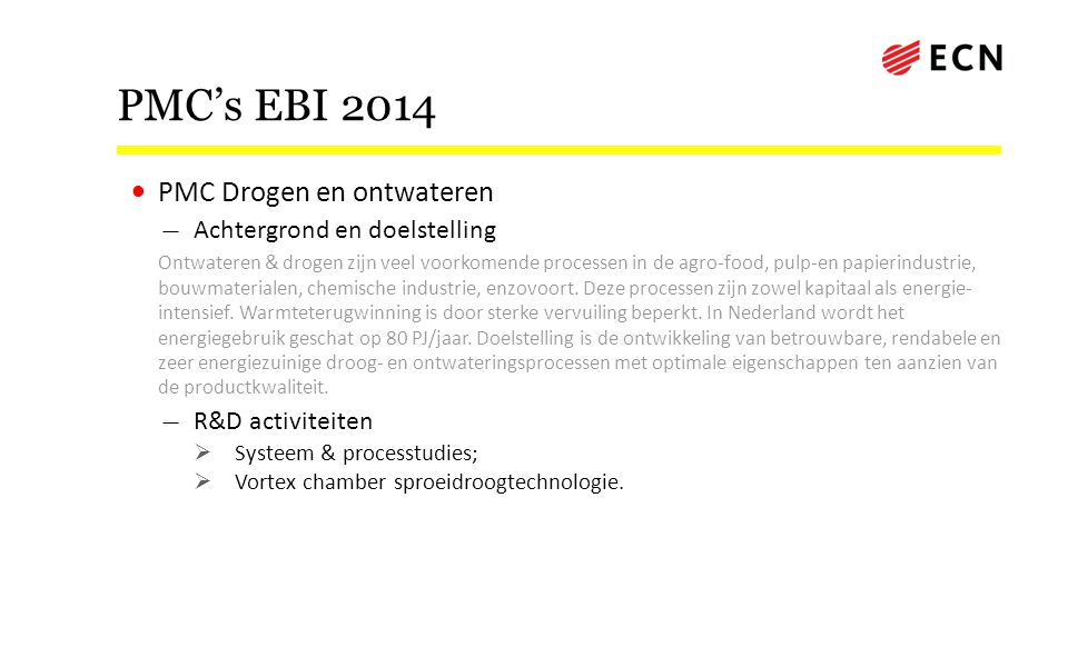 PMC's EBI 2014 PMC Drogen en ontwateren Achtergrond en doelstelling