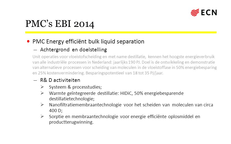PMC's EBI 2014 PMC Energy efficiënt bulk liquid separation