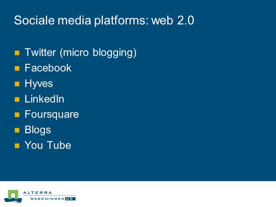 Sociale media platforms: web 2.0