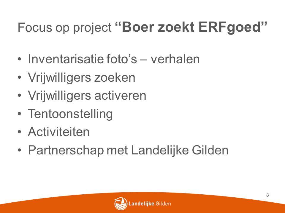 Focus op project Boer zoekt ERFgoed