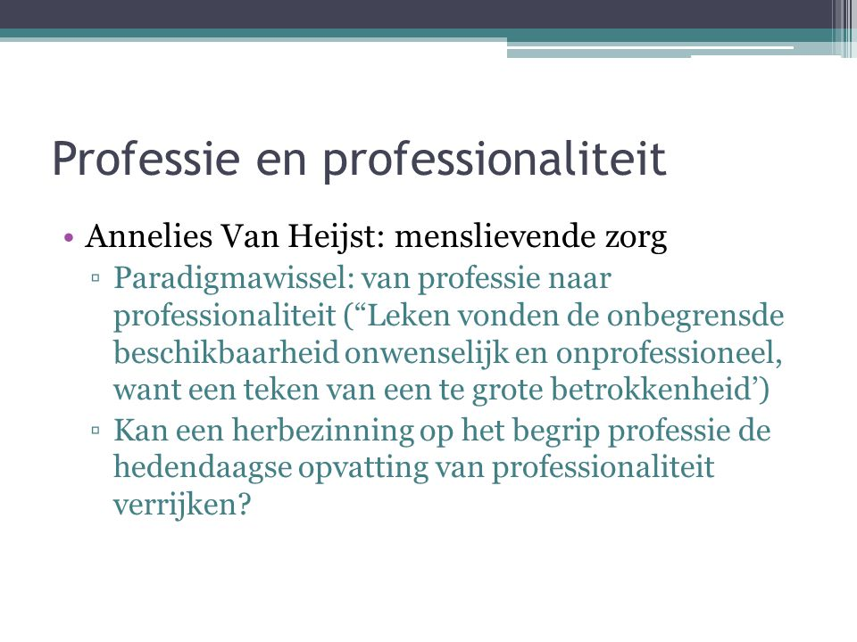 Professie en professionaliteit