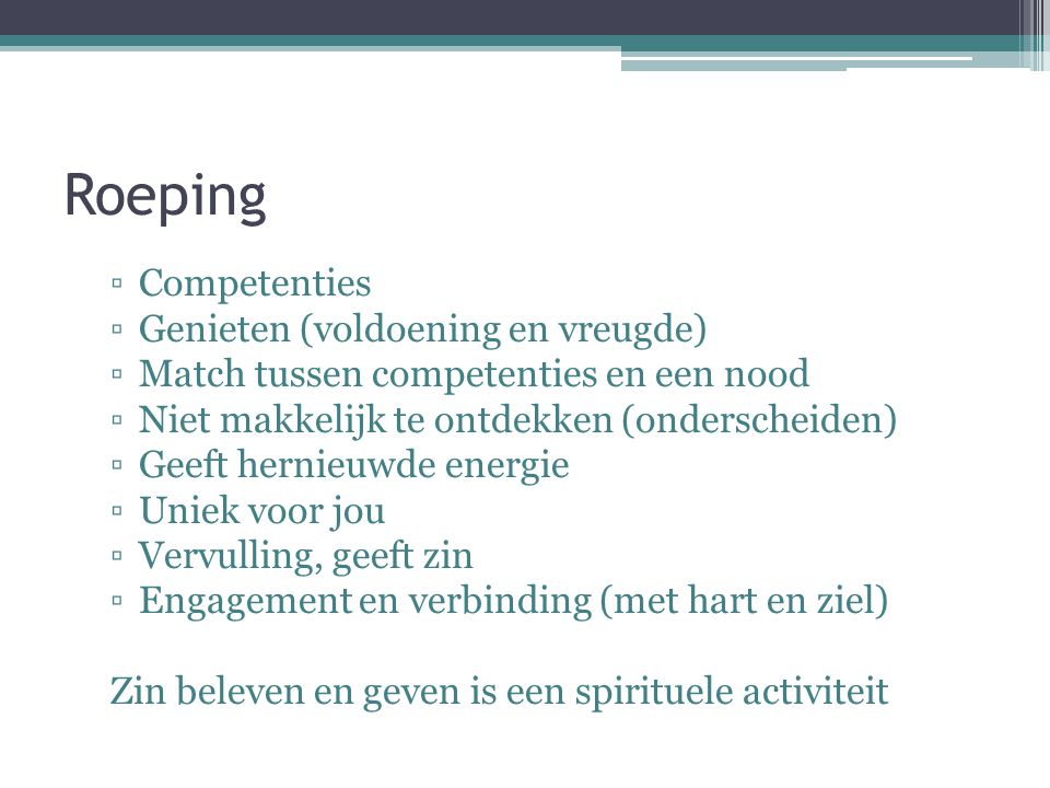 Roeping Competenties Genieten (voldoening en vreugde)