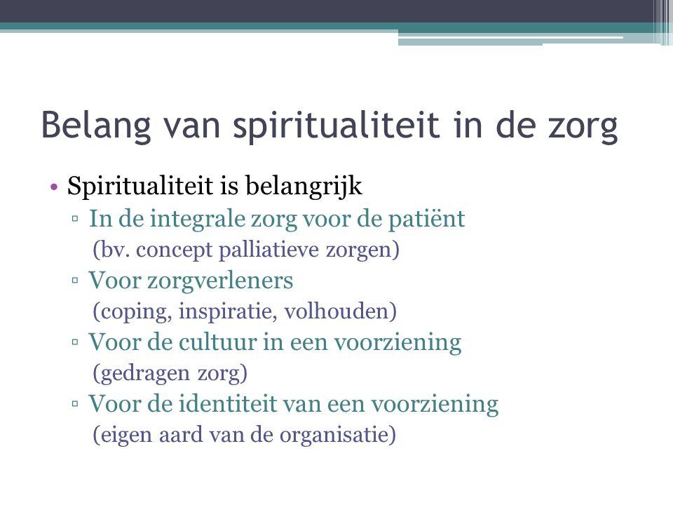 Belang van spiritualiteit in de zorg