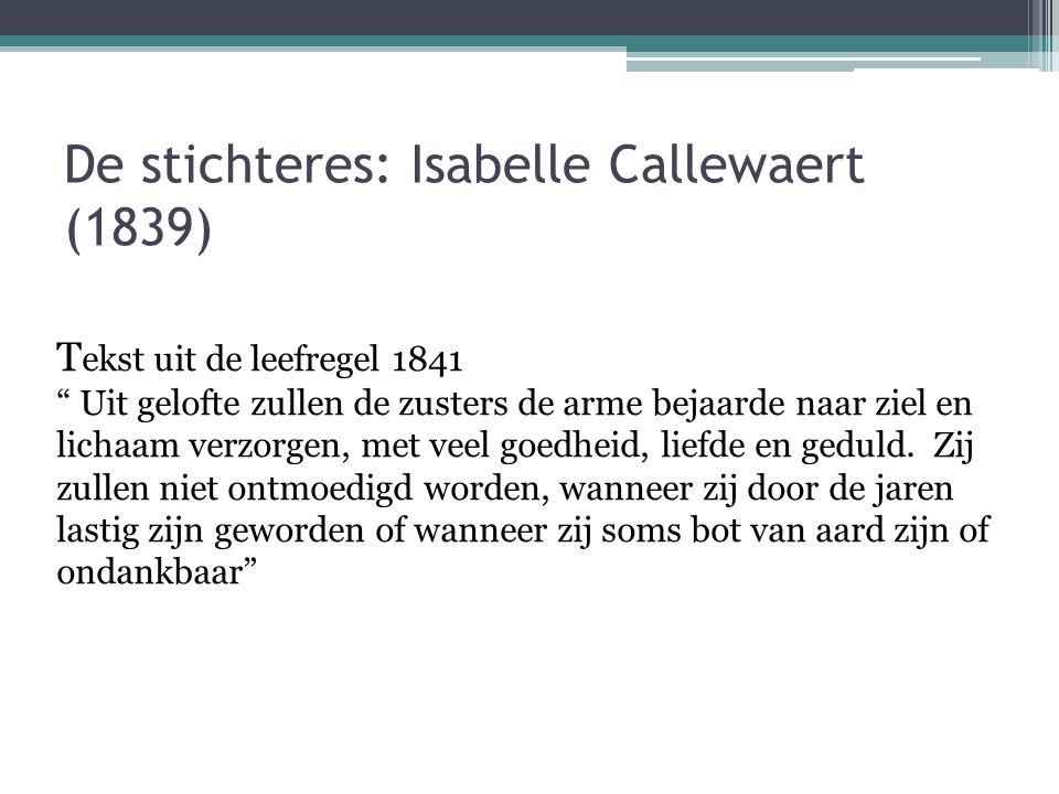 De stichteres: Isabelle Callewaert (1839)